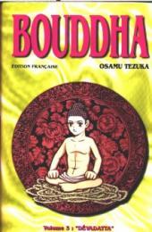 Bouddha - La Vie de Bouddha -3- Dévadatta