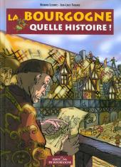 La bourgogne quelle histoire ! - La Bourgogne quelle histoire !
