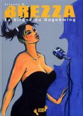 Brezza -0- La sirène du GogoSwing