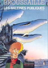 Broussaille -1a- Les baleines publiques