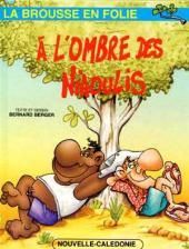 La brousse en folie -6- À l'ombre des niaoulis