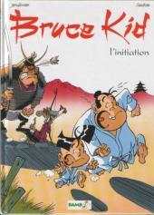 Bruce Kid -1- L'initiation