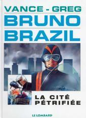 Bruno Brazil -4d1997- La cité pétrifiée