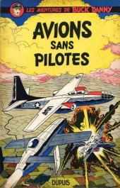 Buck Danny -12- Avions sans pilotes