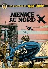 Buck Danny -16- Menace au nord