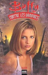 Buffy contre les vampires (Semic Books) -1- Volume 1