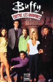 Buffy contre les vampires (Semic Books) -2- Volume 2