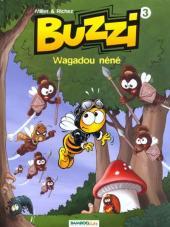 Buzzi -3- Wagadou néné