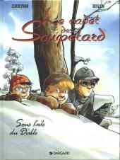 Le cadet des Soupetard -6- Sous l'aile du diable