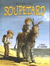 Le cadet des Soupetard -7- L'âne en culotte