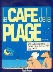 Le café de la plage -4- L'Arrivée