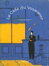 Le café du voyageur - Le Café du Voyageur
