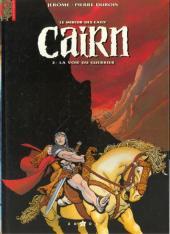 Cairn - Le miroir des eaux -2- La voie du guerrier