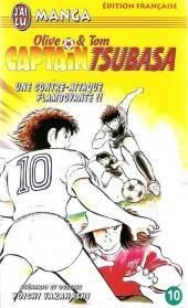 Captain Tsubasa / Olive & Tom -10- Une contre-attaque flamboyante !!