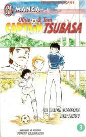 Captain Tsubasa / Olive & Tom -3- Un match difficile inattendu