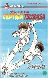 Captain Tsubasa / Olive & Tom -8- La Renaissance d'un champion !!
