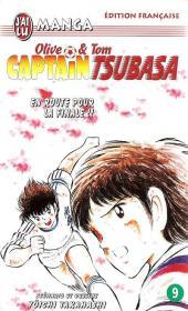 Captain Tsubasa / Olive & Tom -9- En route pour la finale !!