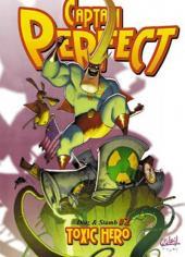 Captain Perfect -2- Toxic Hero