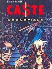 Caste magnétique