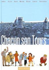 Chacun son Tours - Tome 1