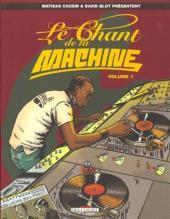 Le chant de la machine -1- Tome 1