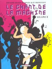 Le chant de la machine -2- Tome 2