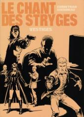 Le chant des Stryges -5TT- Vestiges