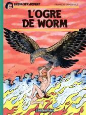 Chevalier Ardent -9b1984- L'ogre de Worm