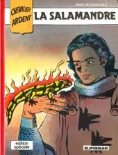 Chevalier Ardent (Rijperman et autres) -2ES- La Salamandre
