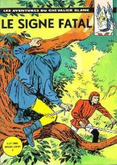 Le chevalier blanc (Magic Strip) -6- Le signe fatal
