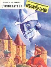 Le chevalier blanc -9- L'usurpateur