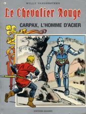 Le chevalier Rouge -8- Carpax, l'homme d'acier