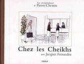 Les correspondances de Pierre Christin -2- Chez les Cheikhs