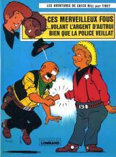 Chick Bill -1536- Ces merveilleux fous ...volant l'argent d'autrui bien que la police veillât