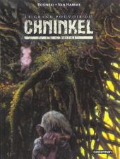 Le grand pouvoir du Chninkel -2- Le choisi