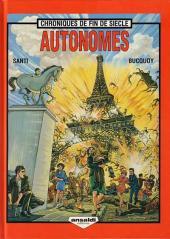 Chroniques de fin de siècle -1- Autonomes