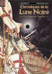 Chroniques de la Lune Noire -1a1993- Le Signe des Ténèbres