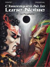 Chroniques de la Lune Noire -13- La Prophétie