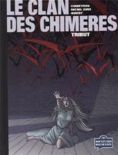 Le clan des Chimères -1TL- Tribut