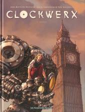 Clockwerx -1- Genèse