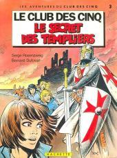 Le club des cinq (Rosenzweig/Dufossé/Marcello) -3- Le secret des Templiers