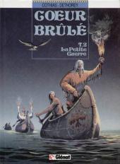 Cœur Brûlé -2- La petite guerre