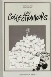 Les collectionneurs (Delporte/Jannin) -TL- Les collectionneurs