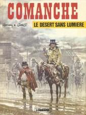 Comanche -5- Le désert sans lumière