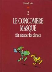 Le concombre masqué -12D5- Le Concombre masqué fait avancer les choses