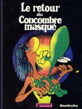 Le concombre masqué -3- Le retour du Concombre masqué