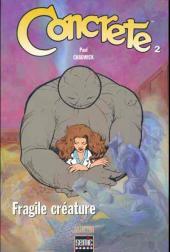 Concrete -2- Fragile créature