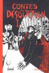 Contes de la désolation - Tome 1