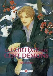 Le cortège des cent démons -5- Tome 5
