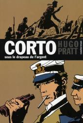 Corto (Casterman chronologique) -15- Sous le drapeau de l'argent